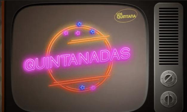 """""""Quintanadas"""": Los Quintana están de vuelta y estrenan su primer espectáculo en formato televisivo"""