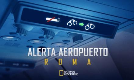 El 26 de agosto llegan nuevos capítulos a Alerta Aeropuerto: Roma de National Geographic