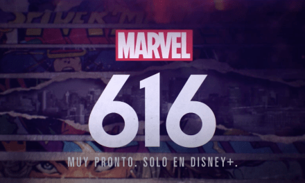 DISNEY+ LANZA EL PRIMER AVANCE DE MARVEL 616, UNA ANTOLOGÍA DOCUMENTAL DEL MUNDO CREATIVO DE MARVEL