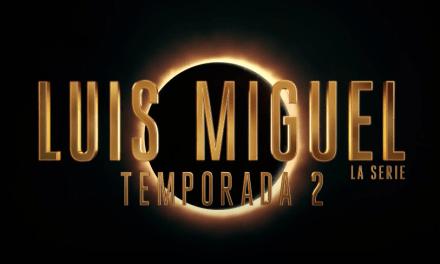 Netflix pronostica un eclipse de sol a partir del 18 de abril con el regreso de Luis Miguel, La serie