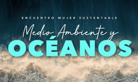 """«Encuentro Mujer Sustentable: Medio Ambiente y Océanos"""""""