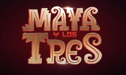 MAYA Y LOS TRES Una aventura animada contada en nueve capítulos
