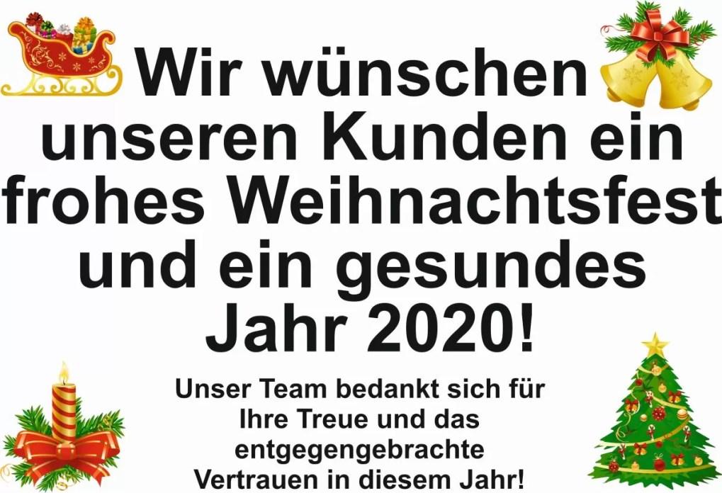 Wir wünschen unseren Kunden ein frohes Weihnachtsfest und ein gesundes Jahr 2020! Unser Team bedankt sich für Ihre Treue und das entgegengebrachte Vertrauen in diesem Jahr!