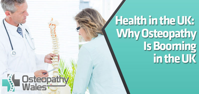 featured1 1 - Health in the UK: Why Osteopathy Is Booming in the UK