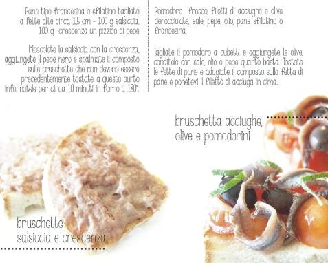 bruschetta salsiccia e crescenza – bruschetta olive e pomodorini