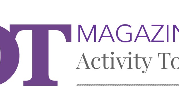 COVID-19: The OT Magazine's Activity Toolkit