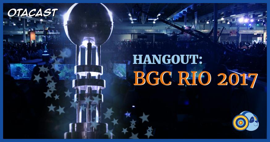 Hangout BGC Rio 2017