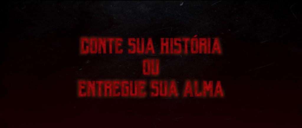 Tela de apresentação do filme Conte Sua História ou Entregue Sua Alma, do 1º Festival de Cinema Brasileiro Fantástico