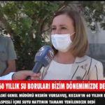 KOZAN'IN 60 YILLIK SU BORULARI BİZİM DÖNEMİMİZDE DEĞİŞECEK