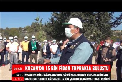 KOZAN'DA 15 BİN FİDAN TOPRAKLA BULUŞTU