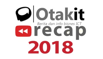Recap 2018 @ OtakIt.my