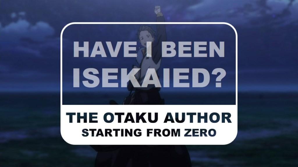 The Otaku Author Staring from Zero