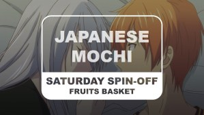Fruits Basket Saturday Spin-off Japanese Mochi Title