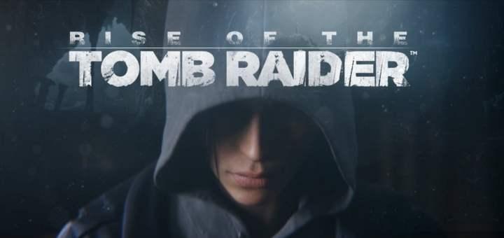 L'exclusivité temporaire de Rise of the Tomb Raider : Une bonne chose ?