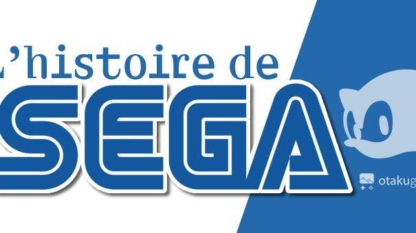L'histoire de SEGA par Otakugame.fr