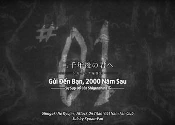 """Attack on Titan: Phân tích ý nghĩa tiêu đề chương 122 """"Gửi đến bạn, 2000 năm trước"""""""