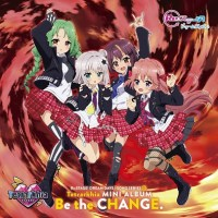 Re:STAGE! DREAM DAYS♪ SONG SERIES 10 INSERT SONG MINI ALBUM: Be the CHANGE.
