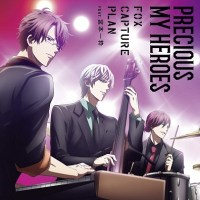Stand My Heroes: Piece of Truth ED Single - Precious My Heroes