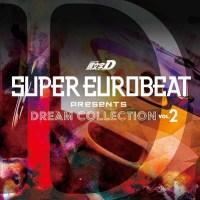 SUPER EUROBEAT presents INITIAL D DREAM COLLECTION Vol.2
