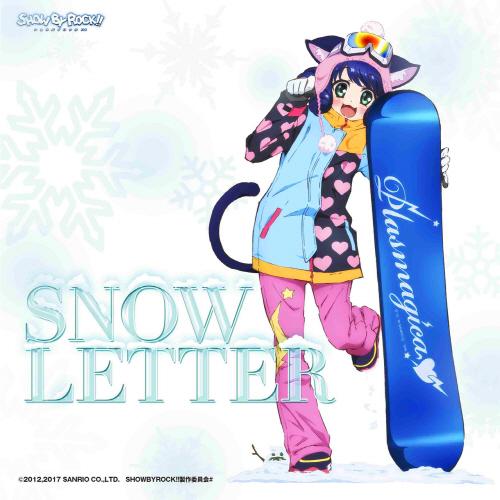 SHOW BY ROCK!! : Plasmagica – SNOW LETTER (Digital Single)
