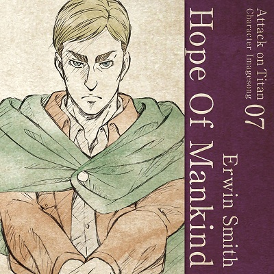 Attack on Titan Character Image Song 07 / Hope Of Mankind
