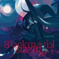 (C96) Camelia - Blackmagik Blazing