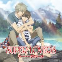 Super Lovers  OP - Okaeri
