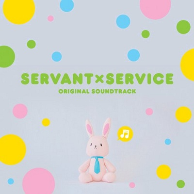 Servant × Service Original Soundtrack