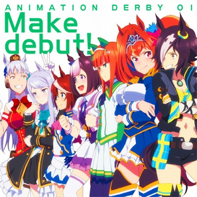 Uma Musume Pretty Derby ANIMATION DERBY 01 Make Debut!
