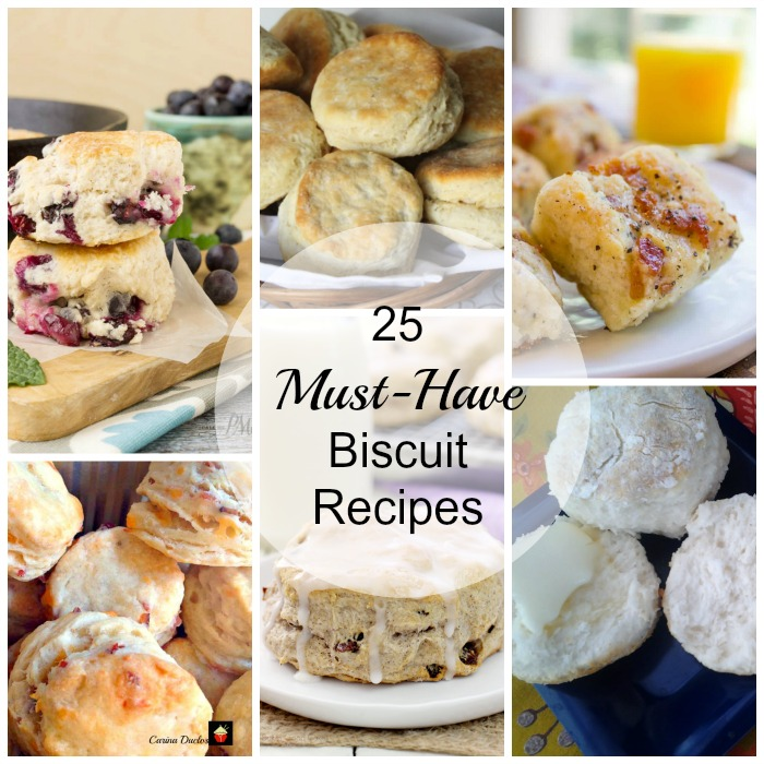 Must Have Biscuit Recipes