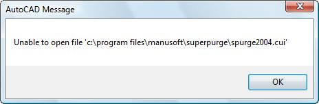 Unable to open file 'c:\program \files\manusoft\superpurge\spurge2004.cui'