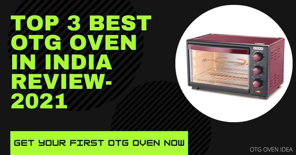 OTG oven in India 2021