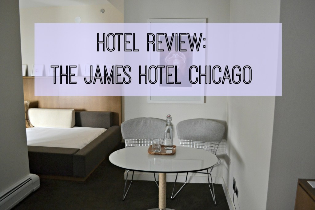 Hotel Review: The James Hotel Chicago