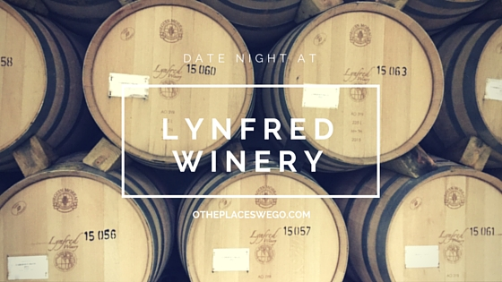 Lynfred Winery: A much needed date night