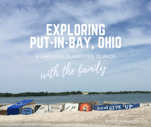 Exploring Put-in-Bay, Ohio, a Lake Erie island, with the family
