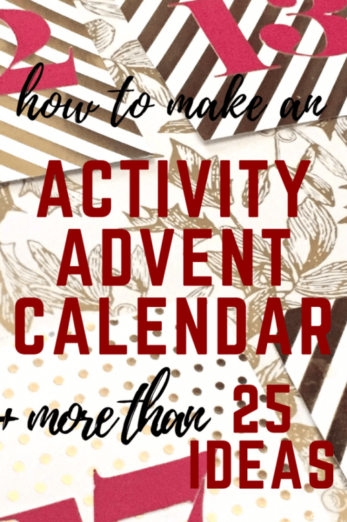 How to make an activity advent calendar + more than 25 ideas