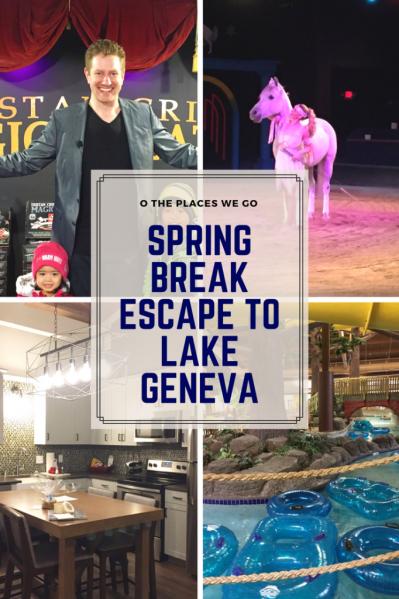 Spring Break Escape to Lake Geneva, Wisconsin