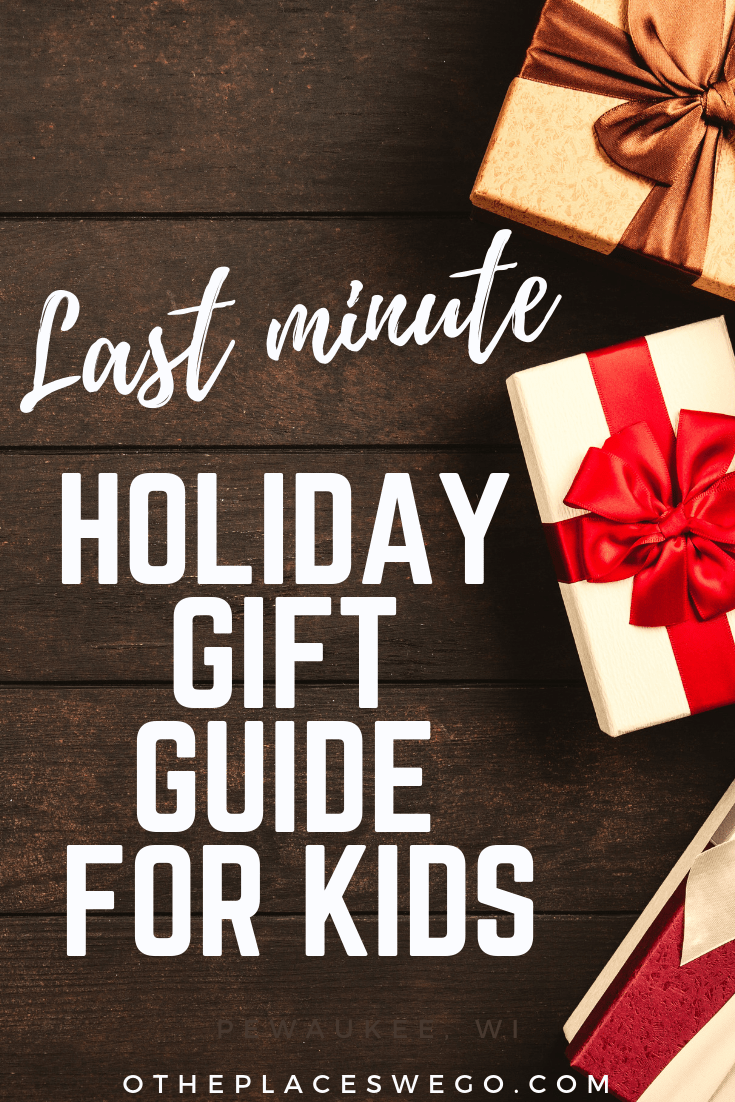 Last Minute Holiday Gift Guide: What Kids Really Want