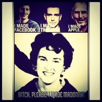 """Best Mom in the Universe! #livingforlove"" –Madonna"