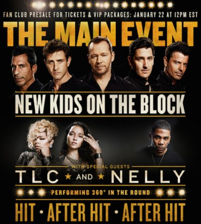 TLC_NELLY_NKOTB_THE MAIN EVENT