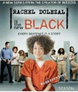 rachel-dolezal-orange-is-the-new-black