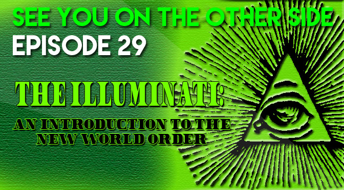 The Illluminati: An Introduction to the New World Order