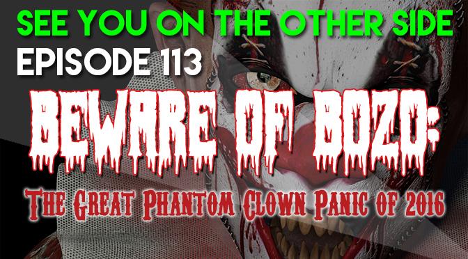 Beware of Bozo: The Great Phantom Clown Panic of 2016