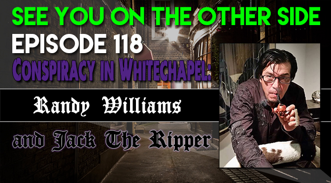 Conspiracy in Whitechapel: Randy Williams and Jack The Ripper