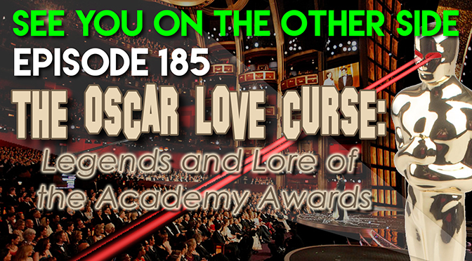 The Oscar Love Curse: Legends and Lore of The Academy Awards