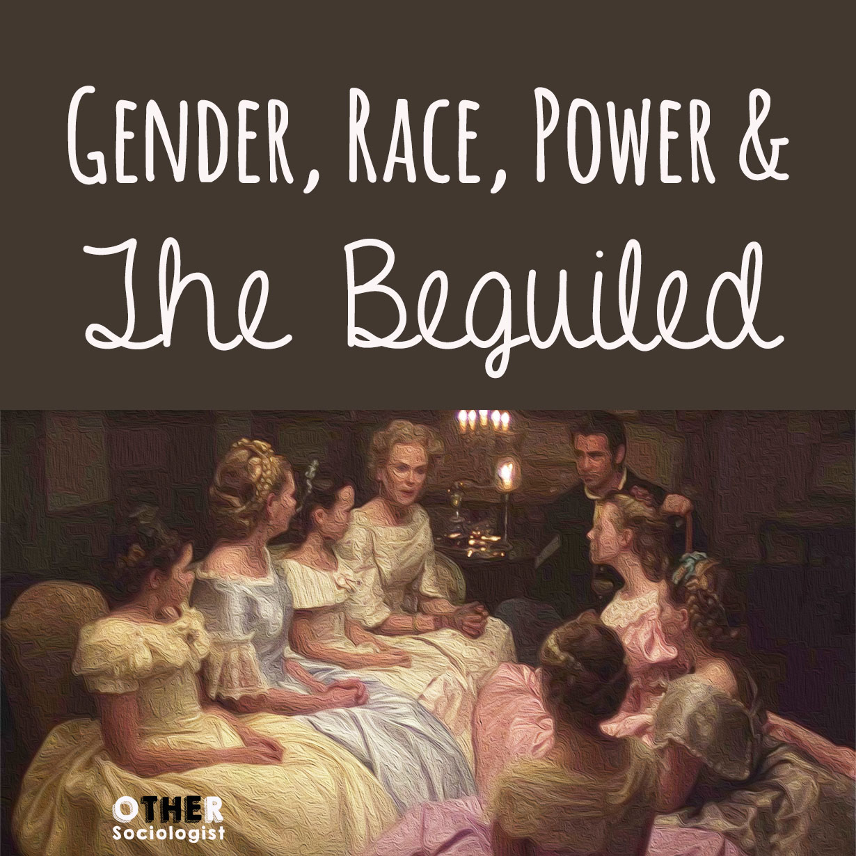 Gender, Race, Power and The Beguiled