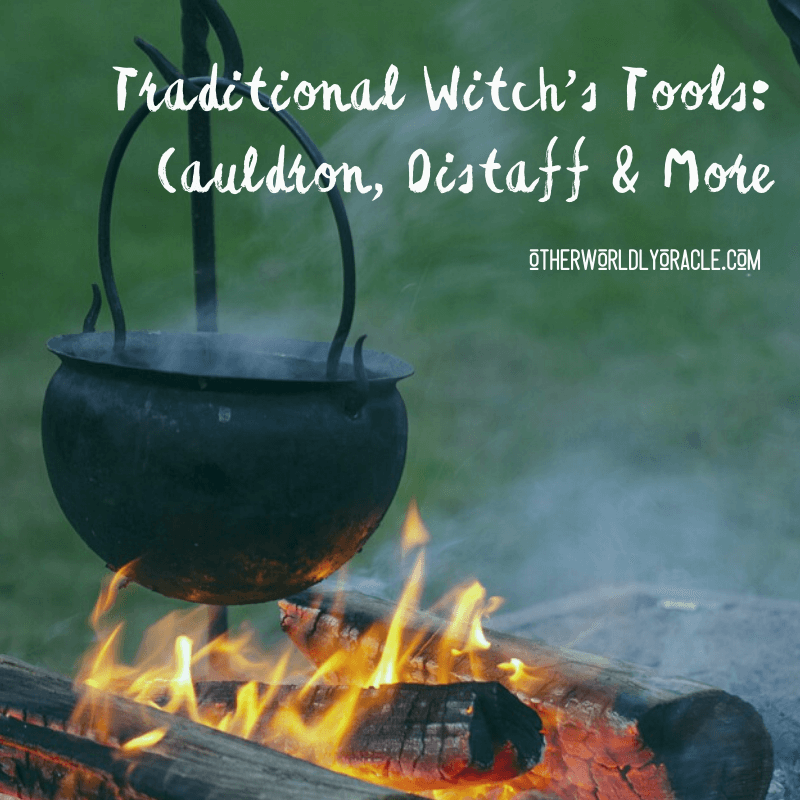 Traditional Witch's Tools: The Cauldron, Distaff and More!