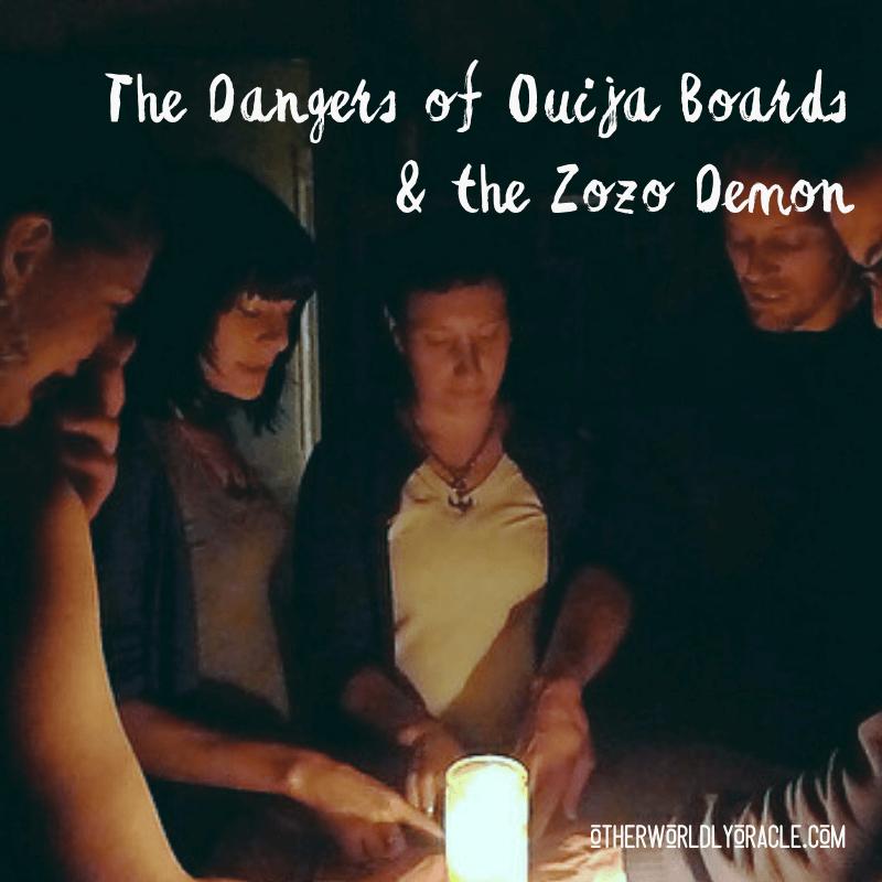 Ouija Board Dangers & the Zozo Demon