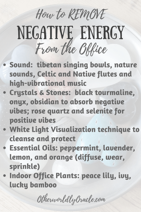 How to Remove Negative Energy from Office Spaces