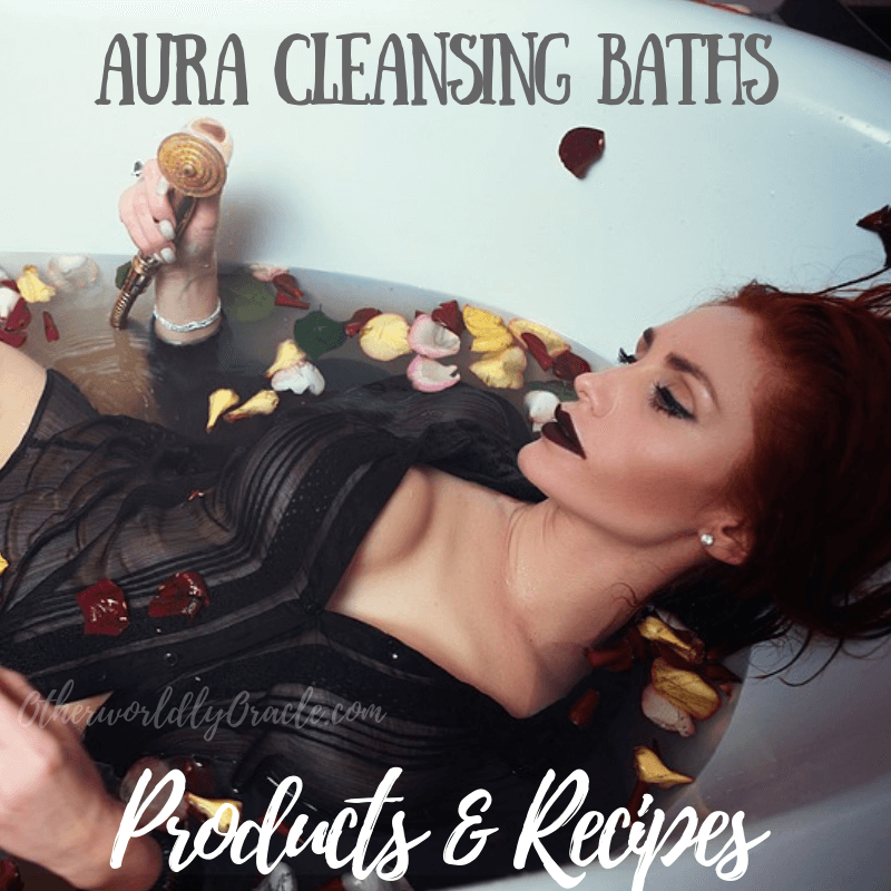 BEST Aura Cleansing Bath Products, Sprays, and DIY Recipes